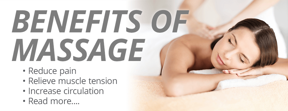 Benefits of massage: Reduce pain, relieve muscle tension, increase circulation, and more