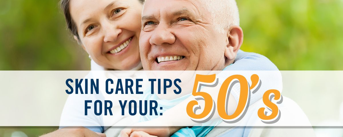 Skin Care Tips for your 50s